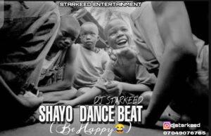 Free Beat: DJ StarKeed – Shayo Dance Beat (Be Happy)